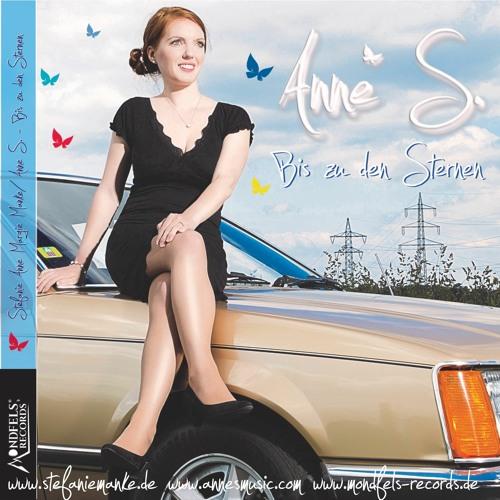 NEW CD-Release 2021 - Bis zu den Sternen - Anne S. - Steffi Anne Margie Manke