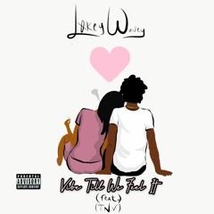 Vibe Till We Feel It (Feat.)TNV