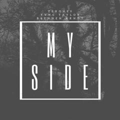 My Side (feat. Yvng Taylor & Brennen Arndt)