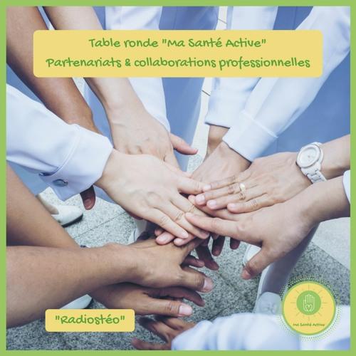 """#4 - Table Ronde """"Ma Santé Active"""" - Partenariats et collaborations professionnelles"""