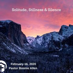 Silence Stillness Solitude
