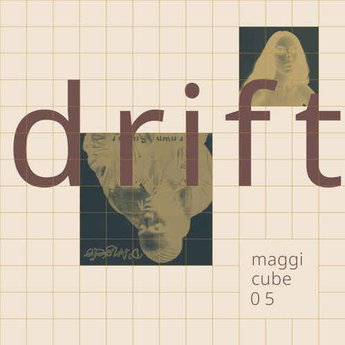 Maggi Cube 05 – Drift