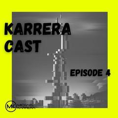 KarreraCast #4