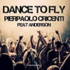 Dance to Fly (Dive Sheezers Rmx) [feat. Anderson]