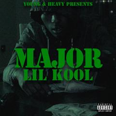 Lil Kool - Major