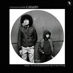 EXCLUSIVE: HDSN - For My People [Nuthin But A Soul Thing]