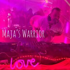 Maja's Warrior,   Maja's Birthday live Set @  5.1.21