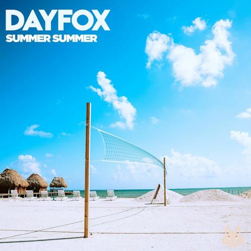 DayFox - Summer Summer (Free Download)
