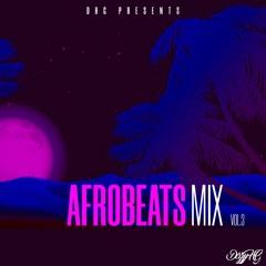 Afrobeats Mix Vol.3