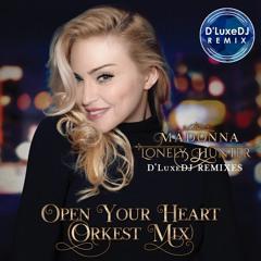 Open Your Heart - Orkest Version