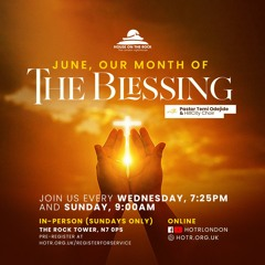 The Blessing in June