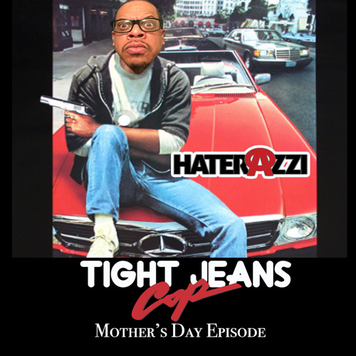 Tight Jeans Cop: Mother's Day Episode