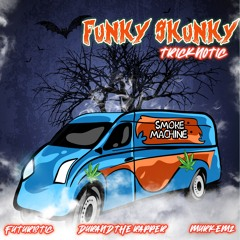 Funky Skunky With Futuristic, Durand The Rapper, Murkemz
