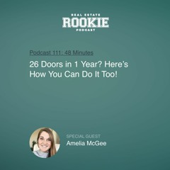 Rookie Podcast 111: 26 Doors in 1 Year? Here's How You Can Do It Too!