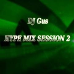 HYPE MIX SESSION 2 - April 2020
