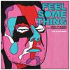 Download Armin van Buuren feat. Duncan Laurence - Feel Something (Tom Staar Remix) Mp3