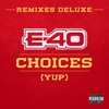 Choices (Yup) (Remix) [feat. Snoop Dogg & 50 Cent]