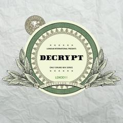 DECRYPT - LIONDUB X ONLYDRUMS MIX SERIES VOL. 11