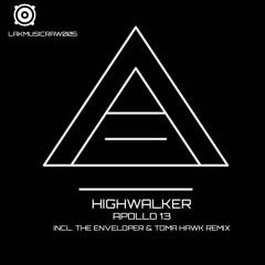Highwalker - Apollo 13 - The Enveloper & Toma Hawk Remix - Released on 03.03.2021