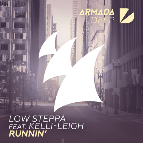 Low Steppa feat. Kelli-Leigh - Runnin' (Extended Mix)