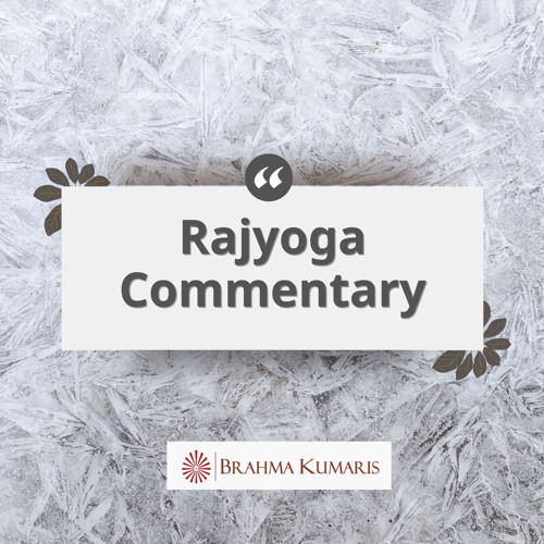 Just A Minute 5 English Commentary By Brahma Kumaris
