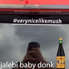 JALEBI BABY [DONK REMIX]