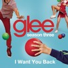 I Want You Back (Glee Cast Version)