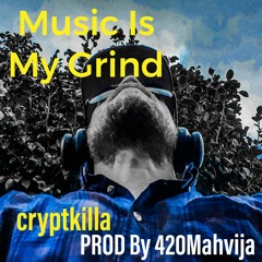 Music Is My Grind