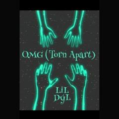 Omg (Torn Apart)
