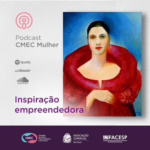 #18 -  Tarsila do Amaral: inspiração para o empreendedorismo feminino