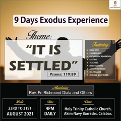 9 DAYS EXODUS EXPERIENCE AUGUST 2021