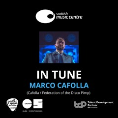IN TUNE With Marco Cafolla