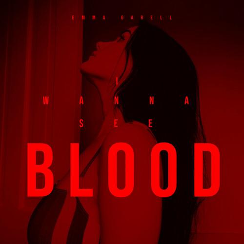 I Wanna See Blood
