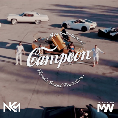 Campeon (feat. All Star 305) Song