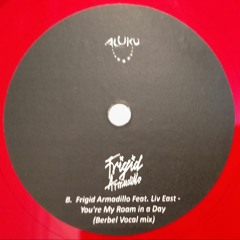 Frigid Armadillo Feat. Liv East - You're My Roam In A Day (Berbel Vocal Mix)