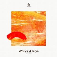 Walkr & Riya - Paragon - Spearhead Records