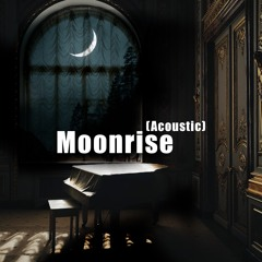 Moonrise (Acoustic)