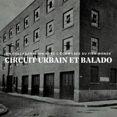 Balado | De l'usine à la piscine (en collaboration avec l'Écomusée du fier monde)