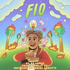 F.I.O (Prod. Blu Majic Co.)