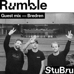Bredren — Rumble Guest mix 2021
