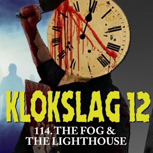 114. Vuurtoren-special (The Fog (1980) & The Lighthouse (2020))