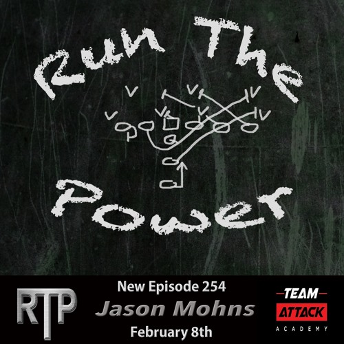 Jason Mohns - Explosive Offense at Powerhouse Saguaro HS Ep. 254