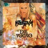 Die Young (Deconstructed Mix)