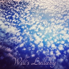 Will's Lullaby