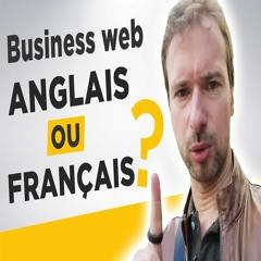 Démarrer un business web en anglais ou en français