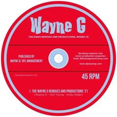Wayne G - The Disko remixes and productions. Spring '21
