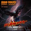 1000 Volts & Lit Lords - In America (Blaize Remix)