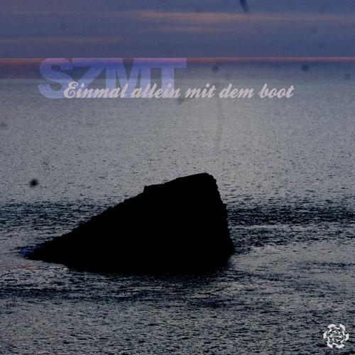 SZMT - Einmal allein mit dem boot