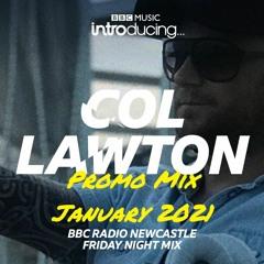 Col Lawton Promo Mix January 2021 (Download Me)