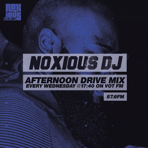 Noxious DJ - VOT FM Afternoon Drive 31 - 03 - 21